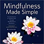 Mindfulness Made Simple: An Introduction to Finding Calm through Mindfulness & Meditation |  Calistoga Press