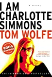 I Am Charlotte Simmons (0006394051) by Wolfe, Tom