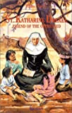 Saint Katharine Drexel: Friend of the Oppressed