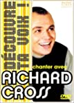 Richard Cross : Chanter avec Richard...
