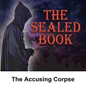 Sealed Book: The Accusing Corpse Radio/TV Program