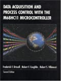 img - for Data Acquisition and Process Control with the M68HC11 Microcontroller (2nd Edition) book / textbook / text book