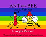 Angela Banner Ant and Bee and the Rainbow