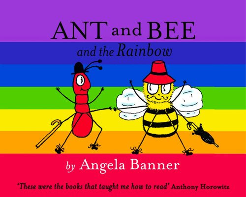 Ant and Bee and the Rainbow (Ant & Bee)