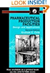Pharmaceutical Production Facilities:...
