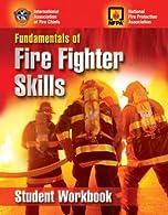 Fundamentals of Fire Fighter Skills Workbook by IAFC