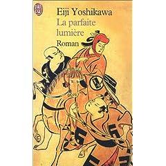 Eiji Yoshikawa la parfaite lumière