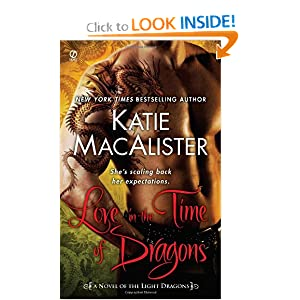 Love in the Time of Dragons (Light Dragons 1) - Katie MacAlister