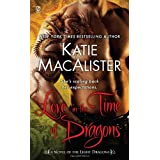 Love in the Time of Dragons: A Novel of the Light Dragons ~ Katie MacAlister