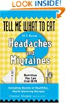 Tell Me What to Eat if I Have Headach...