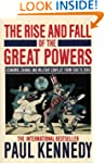 The Rise and Fall of the Great Powers...