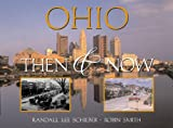 Ohio: Then & Now (Then & Now (Westcliffe)) (1565795466) by Smith, Robin