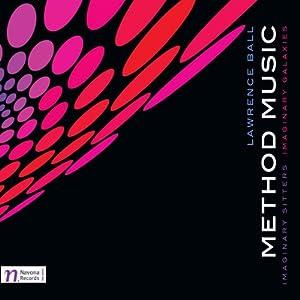 Ball: Method Music (Navona Records: NV5860)
