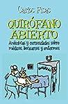 Quirofano Abierto: An�cdotas y curios...