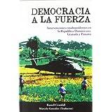 Democracia a la fuerza