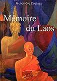 echange, troc Geneviève Couteau - Mémoire du Laos