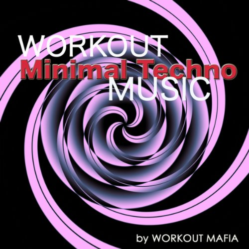 workout-minimal-techno-music-electronic-music-for-running-cardio-indoor-cycling-body-building-treadm