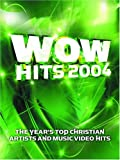 WOW Hits 2004: 18 of the Years Top Christian Artists and Music Video Hits