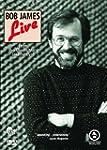 BOB JAMES Live