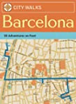 City Walks. Barcelona: 50 Adventures...