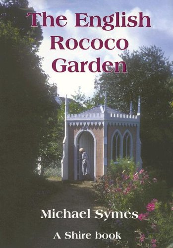 The English Rococo Garden (Shire Library)