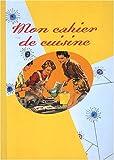 echange, troc Anne Rémond - Mon cahier de cuisine