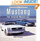 Mustang: The Original Muscle Car (Motorbooks Classics)