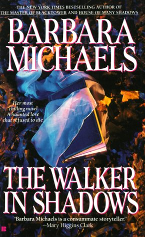 The Walker in Shadows, BARBARA MICHAELS