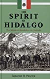 img - for The Spirit of Hidalgo: The Mexican Revolution in Coahuila (Latin American and Caribbean Series) book / textbook / text book