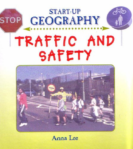 Traffic and Safety (Start-Up Geography)