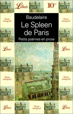 Le Spleen de Paris - Petits poèmes en prose