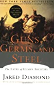 Guns Germs & Steel: The Fates of Human Societies: Amazon.co.uk: Jared Diamond: Books