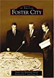 img - for Foster City (Images of America (Arcadia Publishing)) book / textbook / text book