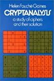 Cryptanalysis: A Study of Ciphers and Their Solution (0486200973) by Helen F. Gaines