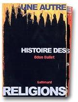 Une autre histoire des religions