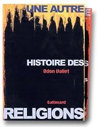 Une autre histoire des religions, coffret de 2 volumes par Vallet