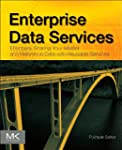 Enterprise Data Services: Effectively...
