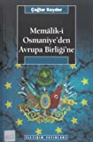 img - for Memalik-i Osmaniye'den Avrupa Birligi'ne (Arastirma-inceleme dizisi) book / textbook / text book