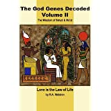 The God Genes Decoded (Volume II)