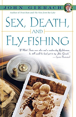 Sex, Death, and Fly-Fishing (Outdoor Sex compare prices)