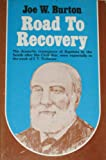 img - for Road to recovery: Southern Baptist renewal following the Civil War, as seen especially in the work of I. T. Tichenor book / textbook / text book