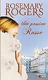 Une passion russe : T3 - Voyage au coeur de la Russie imp�riale