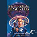 Deserter: Kris Longknife, Book 2 (       UNABRIDGED) by Mike Shepherd Narrated by Dina Pearlman