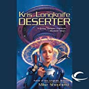 Deserter: Kris Longknife, Book 2 | [Mike Shepherd]