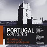Portugal Com Alma-O Melhor De Portugal Best of Por