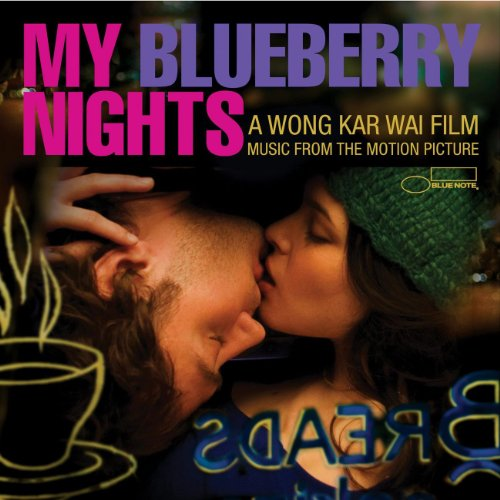 My Blueberry Nights by Norah Jones, Cat Power, Otis Redding, Ruth Brown and Mavis Staples