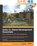 Unity 3.x Game Development Essentials: Game Development With C# and Javascript