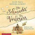 Die Sehnsucht des Vorlesers | Jean-Paul Didierlaurent