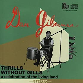 Thrills Without Gills - a Celebration of the Living Land