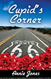 Cupids Corner (Route 66 Trilogy)